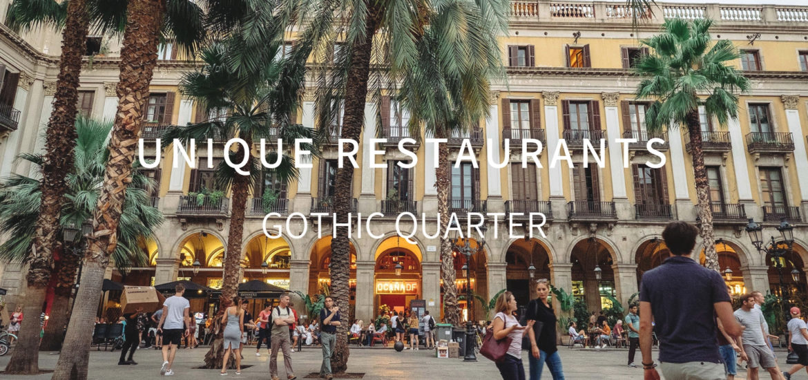 Unique Restaurants in gothic quarter