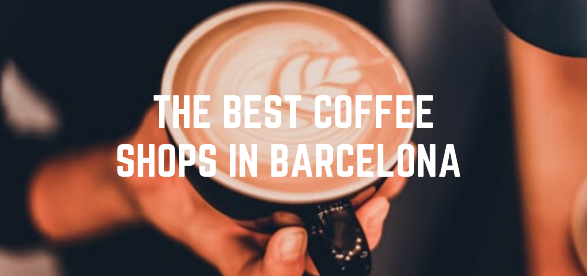 The best 5 coffee shops in Barcelona | Habitat Apartments Blog