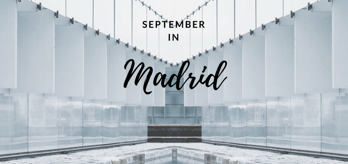 September in Madrid