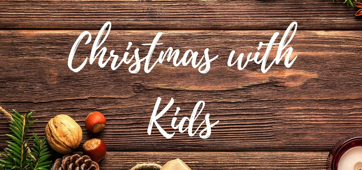 Christmas time with kids